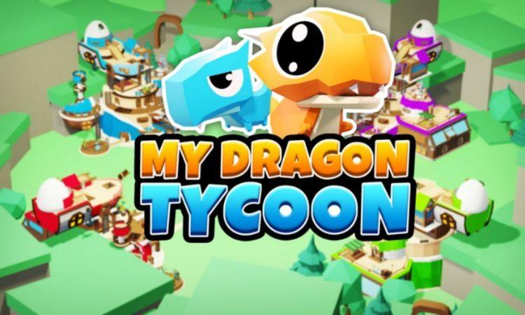 Latest My Dragon Tycoon codes