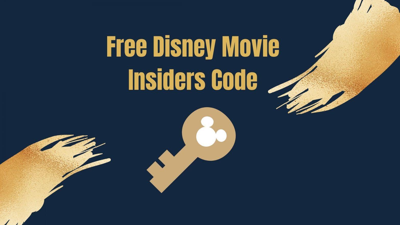 Disney Movie Insiders Codes - Aug 2021